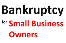 Filing Small Business Bankruptcy